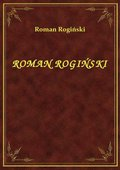 Roman Rogiński - ebook